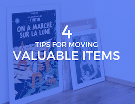 4 Tips for Moving Valuable Items