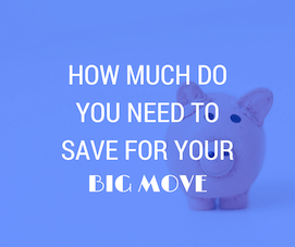 how much to save for your move